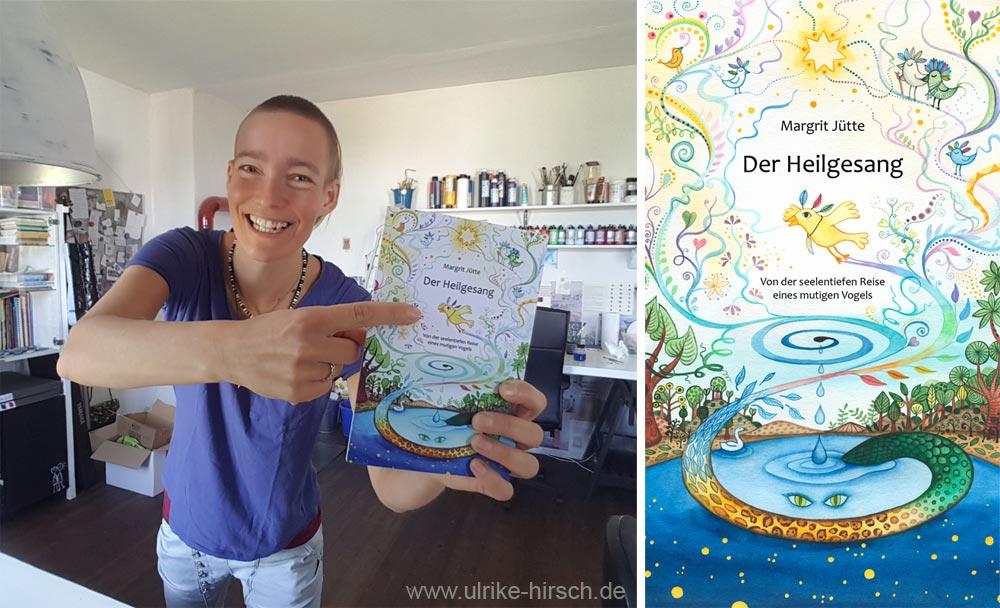 Der Heilgesang | Margrit Jütte | mit Illustration von Ulrike Hirsch